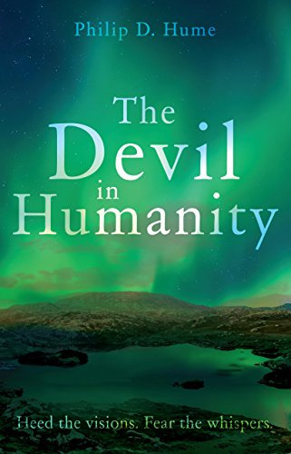 The Devil in Humanity : Philip D. Hume