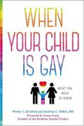 When Your Child Is Gay : Wesley C. Davidson