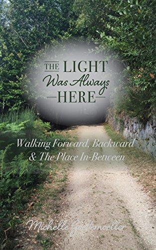 The light Was Always Here : Michelle Goettemoeller