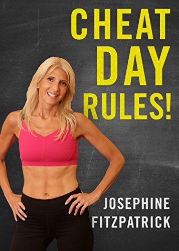 Cheat Day Rules! : Josephine Fitzpatrick