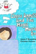 Claire Annette And The Magic Music Box : James Brosnahan