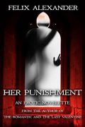 Her Punishment : Felix Alexander