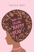 Who You Calling 'Nappy Head'? : Talita Bay