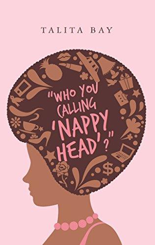 Who You Calling 'Nappy Head'? : Talita Bay