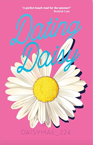 Dating Daisy : Daisy Mae