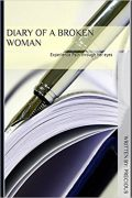 Diary of A Broken Woman : Precious