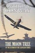 The Moon Tree : Anthony Conway