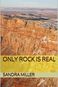 Only Rock is Real : Sandra Miller