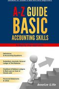 A-Z Guide Basic Accounting Skills : Annelize Iliffe