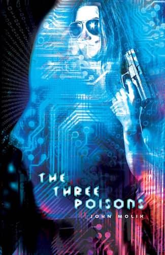 The Three Poisons : John Molik
