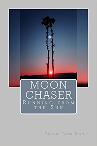 Moon Chaser : Brooke Lynn Knight