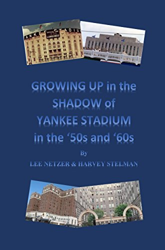 Growing Up in the Shadow of Yankee Stadium : Lee Netzer