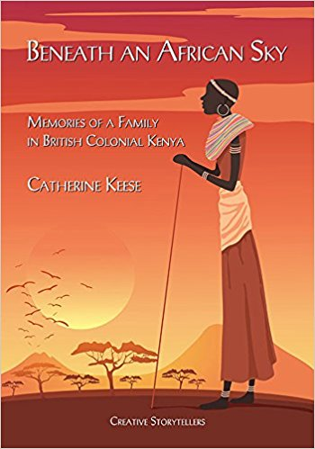 Beneath an African Sky : Catherine Keese