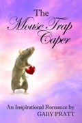 The Mouse Trap Caper : Gaby Pratt