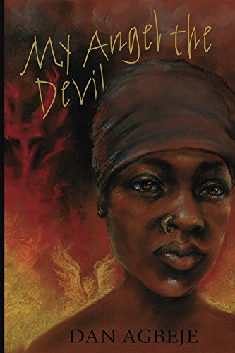 My Angel the Devil : Dan Agbeje