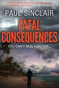 Fatal Consequences : Paul Sinclair