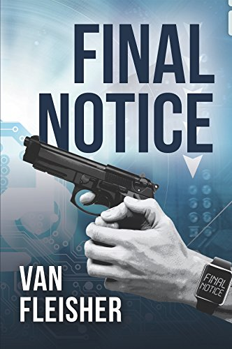 Final Notice : Van Fleisher