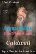 Aqua Blue One Night Stand : Ed Caldwell