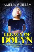 Legacy of Dolyn – Volume 1 : Amelia Guillem