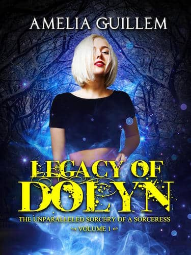 Legacy of Dolyn - Volume 1 : Amelia Guillem