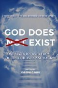 God Does Not Exist : Joseph C Hirl