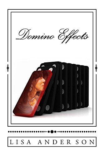 Domino Effects : Lisa Anderson