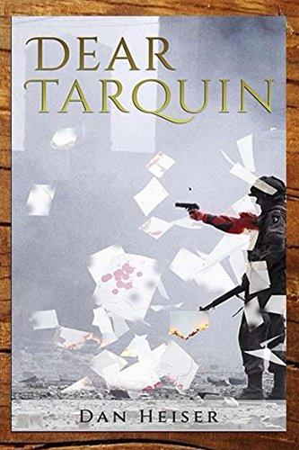 Dear Tarquin : Dan Heiser