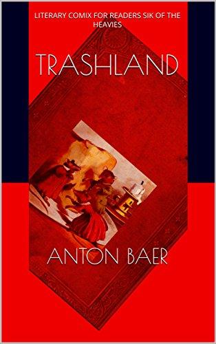 TRASHLAND : Anton Baer