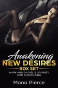 Awakening New Desires Box Set : Mona Pierce