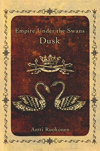 Empire Under the Swans: Dusk : Antti Ruokonen