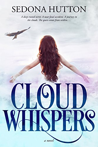Cloud Whispers : Sedona Hutton