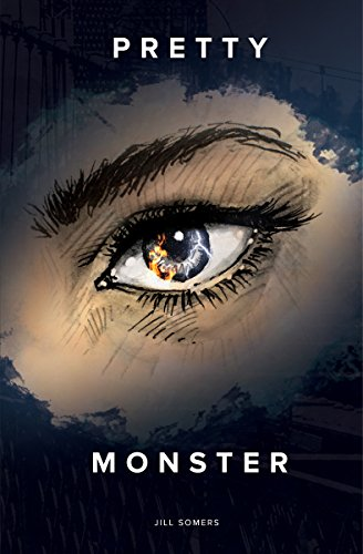 Pretty Monster : Jill Somers