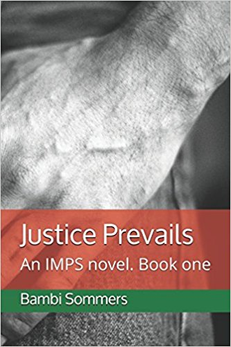 Justice Prevails : Bambi Sommers