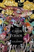 The Cards of Chaos : A.D. Jansen