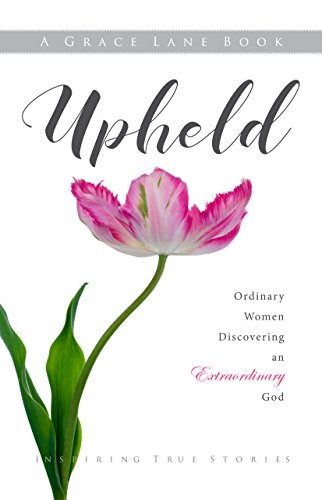 Upheld : Grace Lane Authors