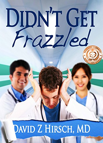 Didn't Get Frazzled : David Z Hirsch