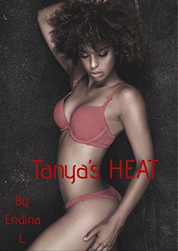 Tanya's Heat : Endina L Ash