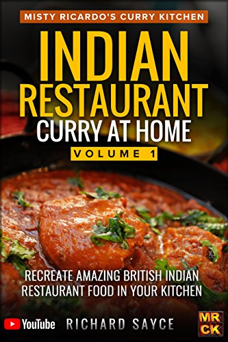 Indian Restaurant Curry at Home : Richard Sayce