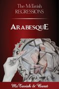 The McTavish Regressions: Arabesque : McTavish & Buret