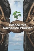 Unlock The Corporate Mindset : Monika Black & Tomer Yogev