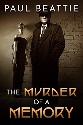 The Murder of a Memory : Paul Beattie