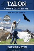 Talon, come fly with me : Gigi Sedlmayer