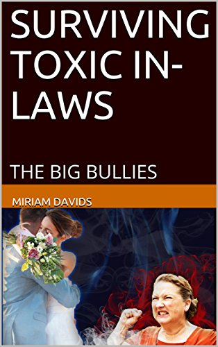 Surviving Toxic In-Laws : Miriam Davids
