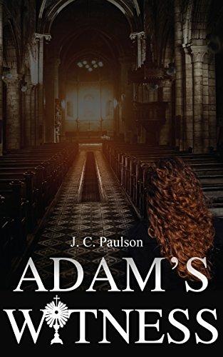 Adam's Witness : J. C. Paulson