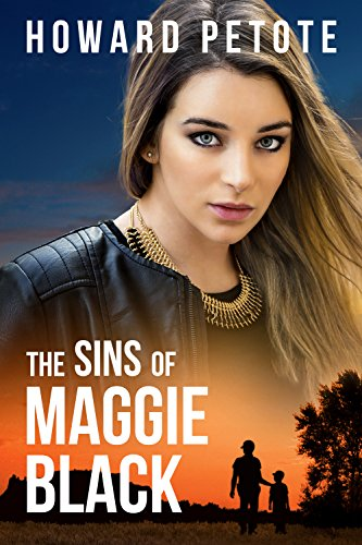 The Sins of Maggie Black : Howard Petote