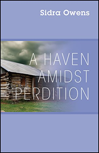 A Haven Amidst Perdition : Sidra Owens