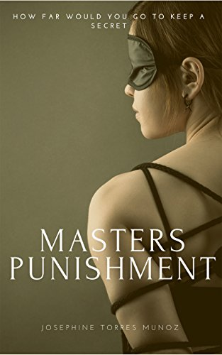 Masters Punishment : Josephine Munoz