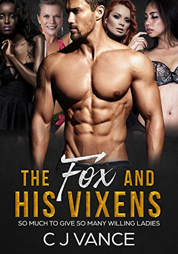 The Fox and His Vixens : C J Vance
