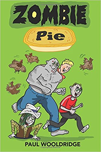 Zombie Pie : Paul Wooldridge