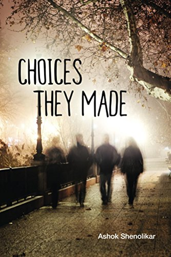 Choices They Made : Ashok Shenolikar